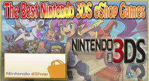 [2020 Updated] Top Best 3Ds Eshop Games