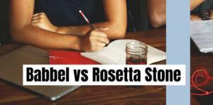 Babbel Vs Rosetta Stone Comparison