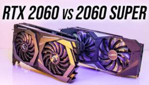 RTX 2060 Vs RTX 2060 Super - A Comparison In 2020 [New]