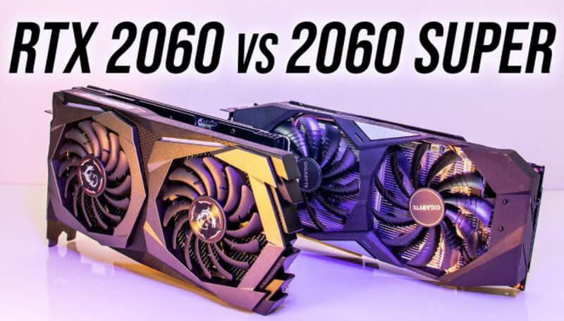 RTX 2060 Vs RTX 2060 Super - A Comparison In 2020 [New]
