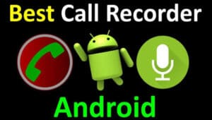 Best Call Recording Apps For Android In 2020 [TOP 11 CHOICES]
