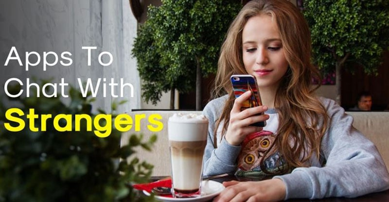 Best Chatting Apps With Strangers