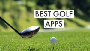 Best Golf Apps Of 2020 [TOP 23 CHOICES]