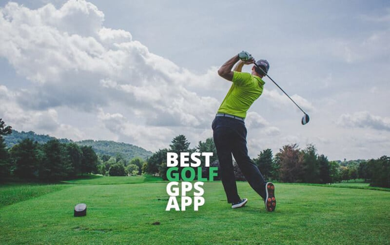 Best Golf GPS Apps In 2020 [TOP 14 CHOICES]