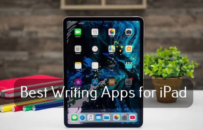 Best Writing Apps For iPads In 2020 [TOP 19 CHOICES]