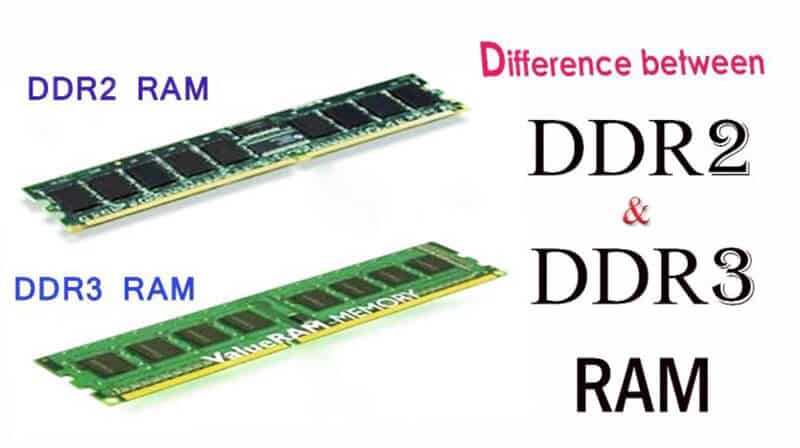 DDR2 Vs DDR3 - Which RAM Is Better For YouDDR2 Vs DDR3 - Which RAM Is Better For You