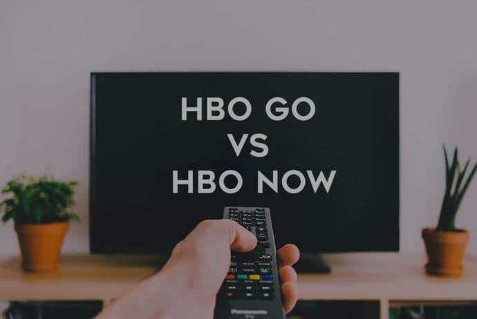 HBO Now vs HBO Go - Which One Should You Pick