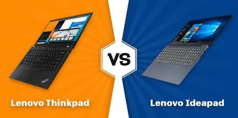 Lenovo Thinkpad vs Ideapad