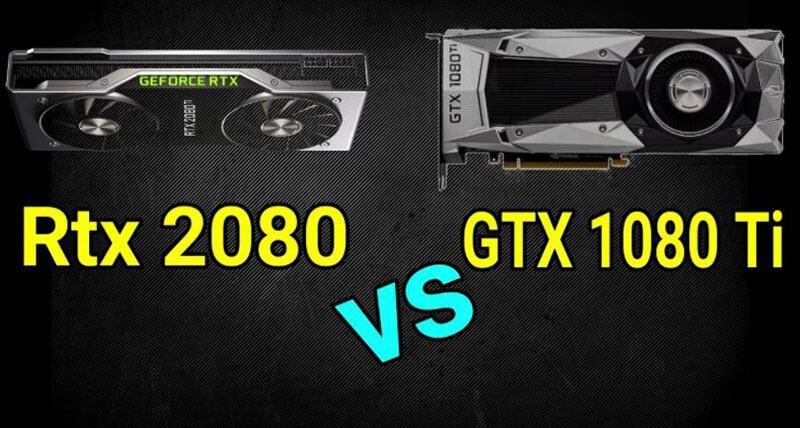 Nvidia GeForce RTX 2080 vs GTX 1080 Ti