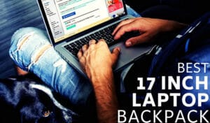 Best 17 Inch Laptop Backpack 2020 Top Brands Review