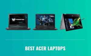 Best Acer Laptop 2020 Top Brands Review